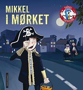 Mikkel i mørket