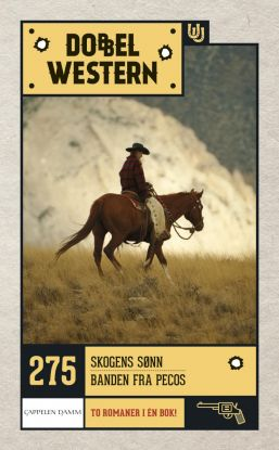 Skogens sønn ; Banden fra Pecos