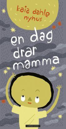 En dag drar mamma