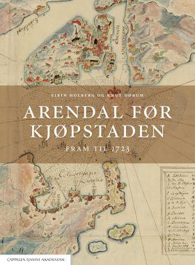Arendal før kjøpstaden