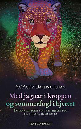 Med jaguar i kroppen og sommerfugl i hjertet
