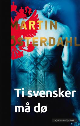 Ti svensker må dø