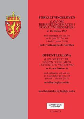 Forvaltningsloven ; Offenleglova (lov om rett til innsyn i dokument i offentleg verksemd) av 19. mai