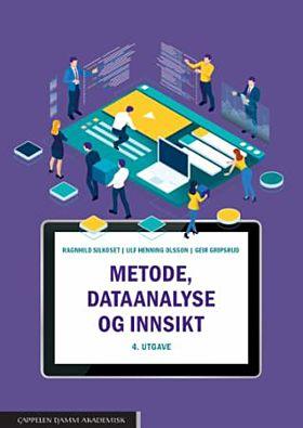 Metode, dataanalyse og innsikt