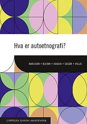 Hva er autoetnografi?