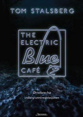 The electric blue café