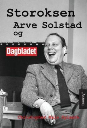 Storoksen Arve Solstad og Dagbladet