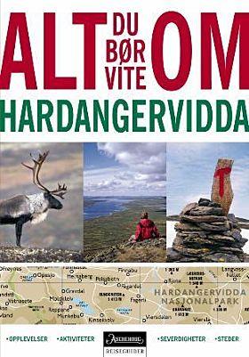 Alt du bør vite om Hardangervidda
