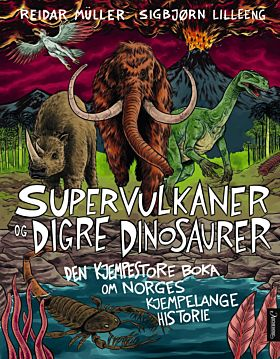 Supervulkaner og digre dinosaurer