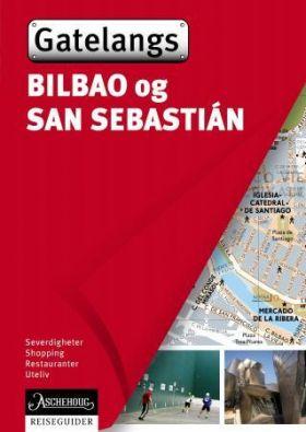 Bilbao og San Sebastián