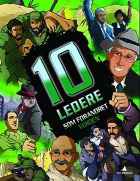 10 ledere som forandret verden