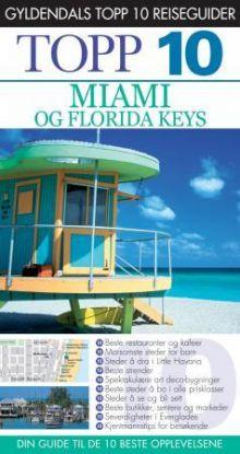 Miami og Florida Keys
