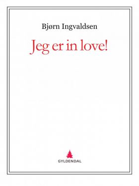 Jeg er in love!