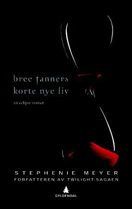 Bree Tanners korte nye liv