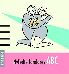 Nyfødte foreldres ABC