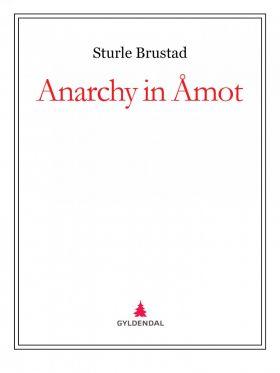 Anarchy in Åmot