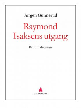 Raymond Isaksens utgang