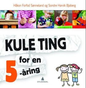 Kule ting for en 5-åring