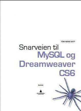 Snarveien til MySQL og Dreamweaver CS6