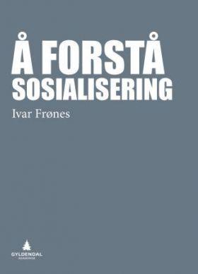 Å forstå sosialisering