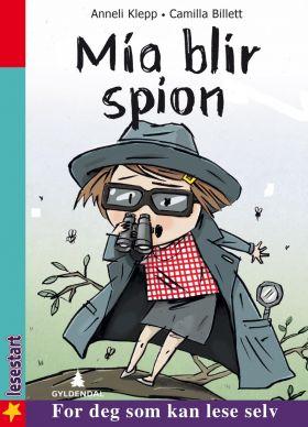 Mia blir spion