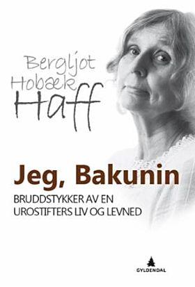 Jeg, Bakunin