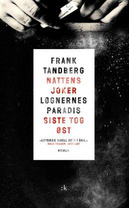 Nattens joker ; Løgnernes paradis ; Siste tog øst : gangstertrilogi