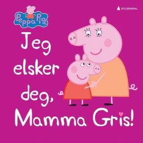 Jeg elsker deg, Mamma Gris!