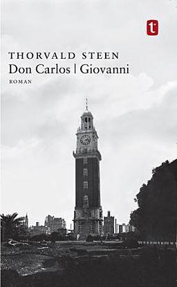 Don Carlos ; Giovanni : roman