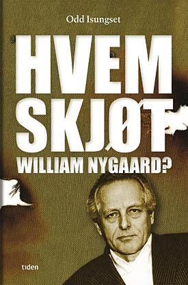 Hvem skjøt William Nygaard?