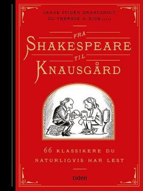 Fra Shakespeare til Knausgård