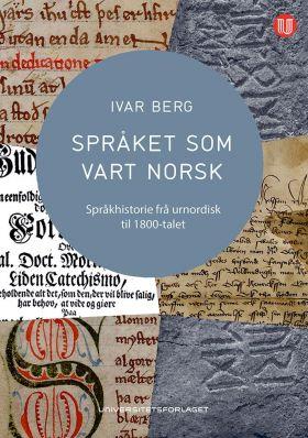 Språket som vart norsk
