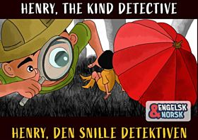 Henry, den snille detektiven = Henry, the kind detective