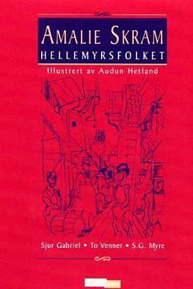Hellemyrsfolket. Bd.1-2