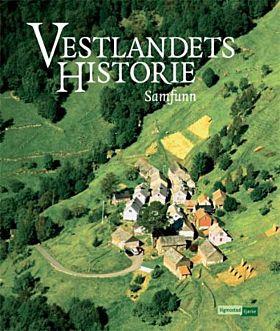 Vestlandets historie. Bd. 2.
