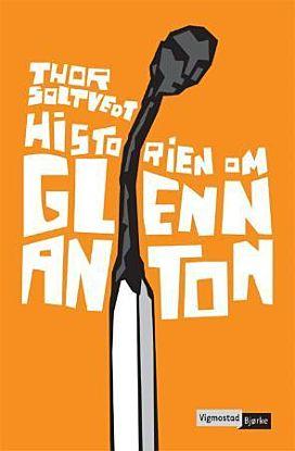 Historien om Glenn Anton
