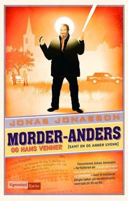 Morder-Anders og hans venner (samt en og annen uvenn)