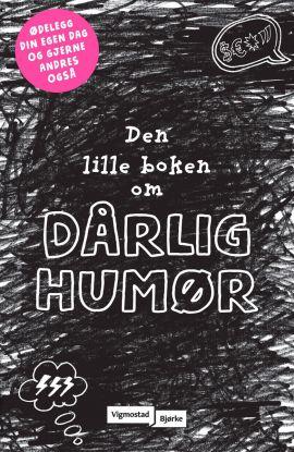 Den lille boken om dårlig humør