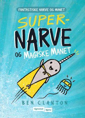 Super-Narve og Magiske Manet