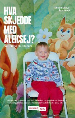 Hva skjedde med Aleksej?