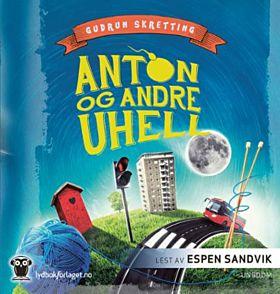 Anton og andre uhell