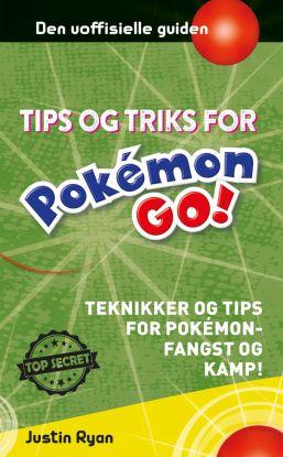POKEMON GO TIPS OG TEKNIKKER