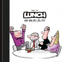 Lunch bok 4 - hva var det jeg sa?