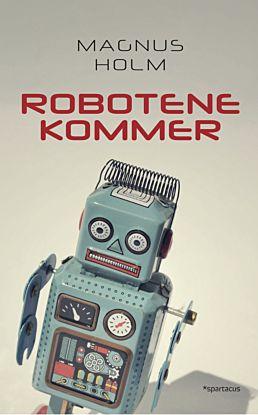 Robotene kommer!