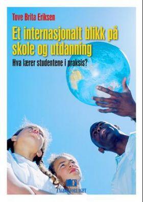 Et internasjonalt blikk på skole og utdanning