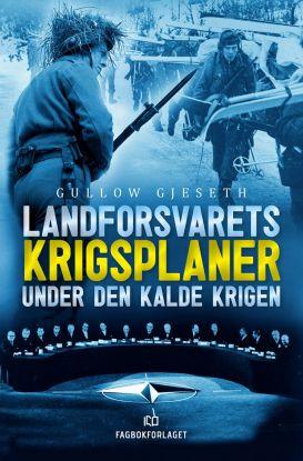 Landforsvarets krigsplaner under den kalde krigen