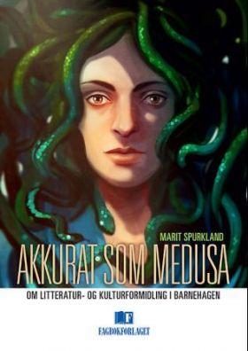 Akkurat som Medusa