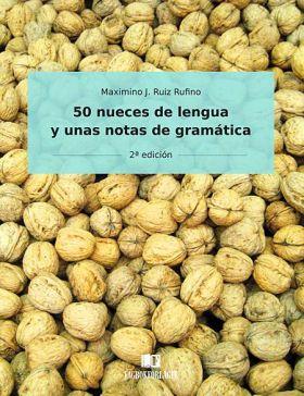 50 nueces de lengua y unas notas de gramática