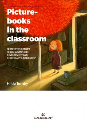 Picturebooks in the classroom