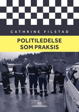 Politiledelse som praksis